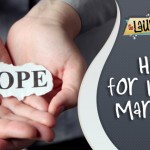 Hope for Hurting Marriages