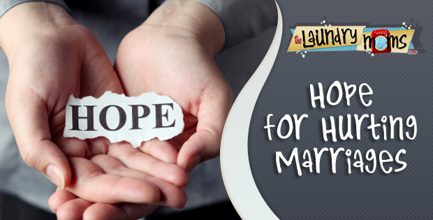 Hope for Marriages, Hope Endures, Hope for Hurting Marriages, Hang in There, Don't Give Up, Don't Quit on Marriage