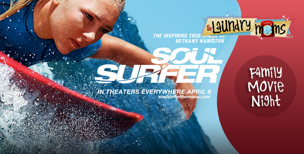 Soul Surfer, Family Movie Night, Summer Fun,