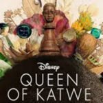 Holly On Hollywood-Queen of Katwe