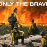 Holly on Hollywood – Only The Brave