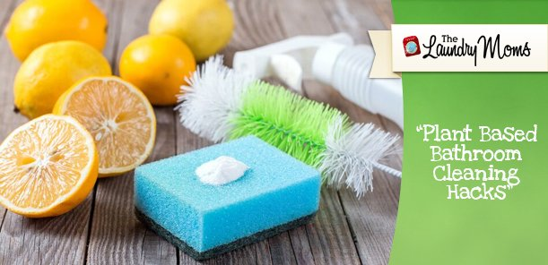 plant based bathroom cleaning hacks - Bathroom Cleaning Hacks