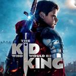 Holly on Hollywood – The Kid Who Would Be King