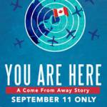Holly on Hollywood – You Are Here: A Come From Away Story